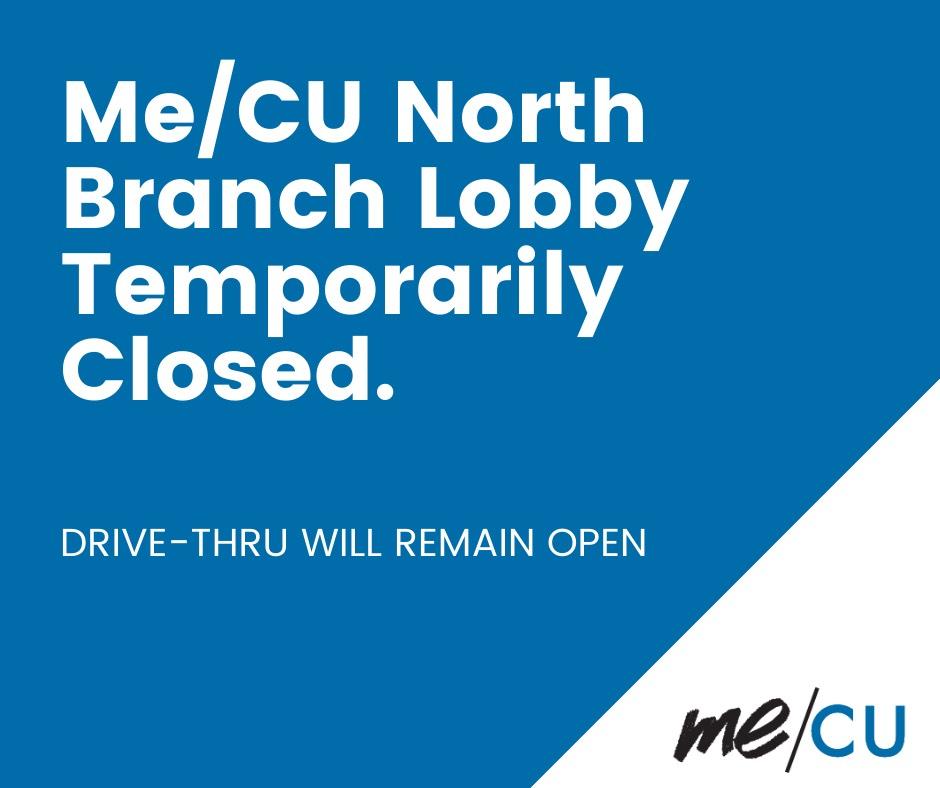 Morth Branch Lobby Closed